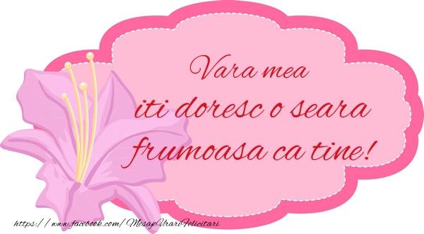 Felicitari frumoase de buna seara pentru Verisoara | Vara mea iti doresc o seara frumoasa ca tine!