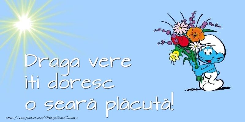 Felicitari frumoase de buna seara pentru Verisor | Draga vere iti doresc o seară plăcută!