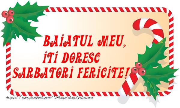 Felicitari frumoase de Craciun pentru Baiat | Baiatul meu Iti Doresc Sarbatori Fericite!