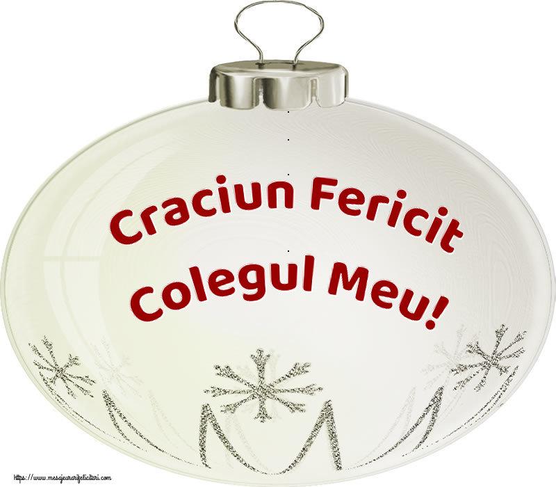 Felicitari frumoase de Craciun pentru Coleg   Craciun Fericit colegul meu!