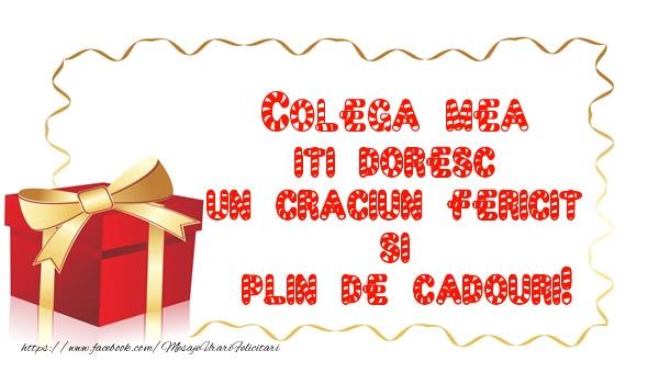 Felicitari frumoase de Craciun pentru Colega | Colega mea iti doresc un Craciun Fericit  si  plin de cadouri!