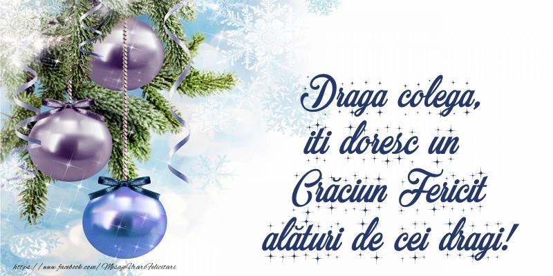 Felicitari frumoase de Craciun pentru Colega | Draga colega, iti doresc un Crăciun Fericit alături de cei dragi!