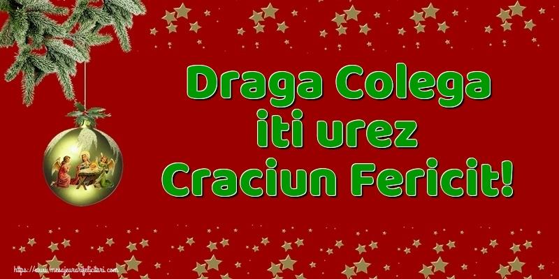 Felicitari frumoase de Craciun pentru Colega | Draga colega iti urez Craciun Fericit!