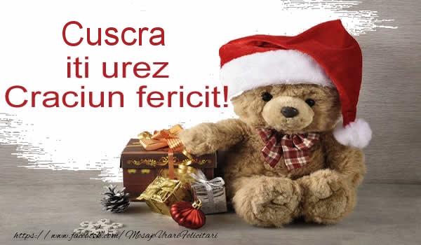 Felicitari frumoase de Craciun pentru Cuscra   Cuscra iti urez Craciun fericit!
