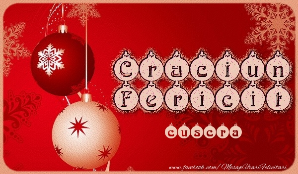 Felicitari frumoase de Craciun pentru Cuscra | Craciun Fericit cuscra