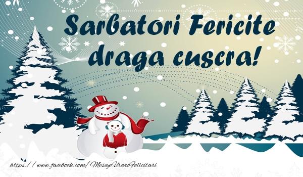Felicitari frumoase de Craciun pentru Cuscra | Sarbatori fericite draga cuscra!