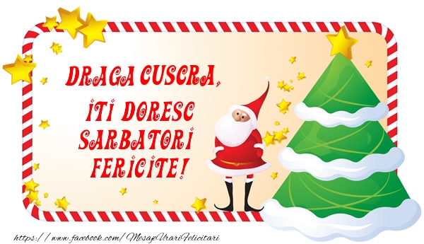 Felicitari frumoase de Craciun pentru Cuscra | Draga cuscra, Iti Doresc Sarbatori  Fericite!