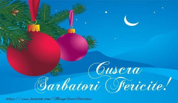 Felicitari frumoase de Craciun pentru Cuscra | Cuscra Sarbatori fericite!