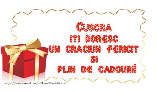 Felicitari frumoase de Craciun pentru Cuscra | Cuscra iti doresc un Craciun Fericit  si  plin de cadouri!