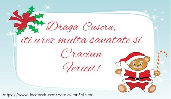 Felicitari frumoase de Craciun pentru Cuscra | Cuscra iti urez multa sanatate si Craciun Fericit!