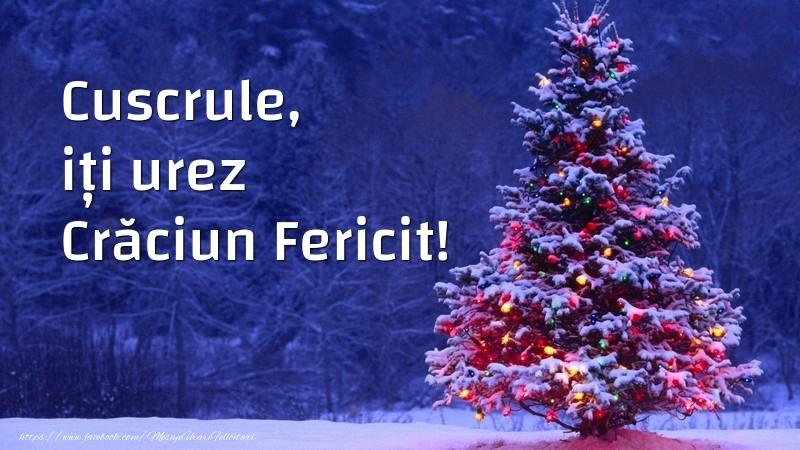 Felicitari frumoase de Craciun pentru Cuscru | Cuscrule, iți urez Crăciun Fericit!