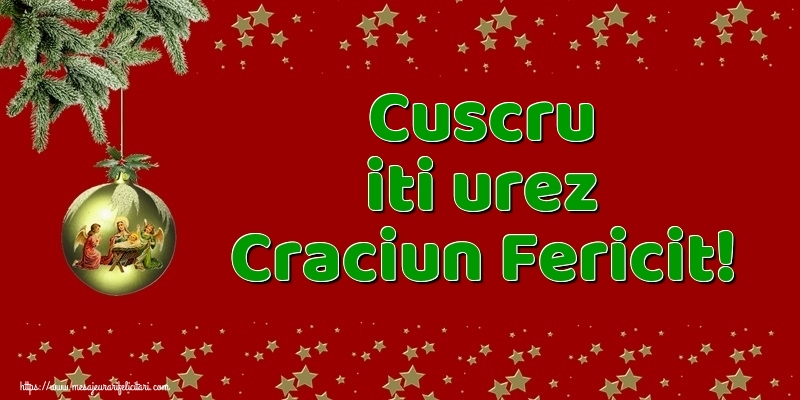 Felicitari frumoase de Craciun pentru Cuscru | Cuscru iti urez Craciun Fericit!