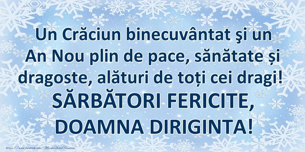 Felicitari frumoase de Craciun pentru Diriginta | Un Crăciun binecuvântat şi un An Nou plin de pace, sănătate și dragoste, alături de toți cei dragi! SĂRBĂTORI FERICITE, doamna diriginta!