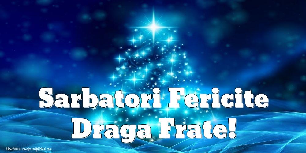 Felicitari frumoase de Craciun pentru Frate | Sarbatori Fericite draga frate!