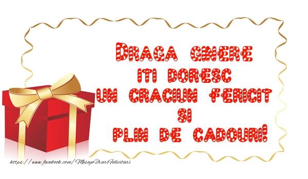 Felicitari frumoase de Craciun pentru Ginere | Draga ginere iti doresc un Craciun Fericit  si  plin de cadouri!