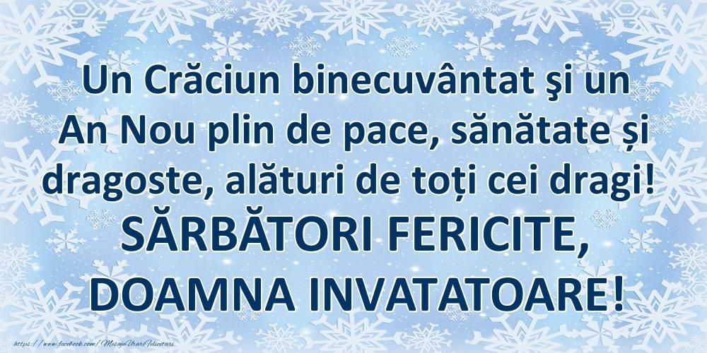 Felicitari frumoase de Craciun pentru Invatatoare | Un Crăciun binecuvântat şi un An Nou plin de pace, sănătate și dragoste, alături de toți cei dragi! SĂRBĂTORI FERICITE, doamna invatatoare!