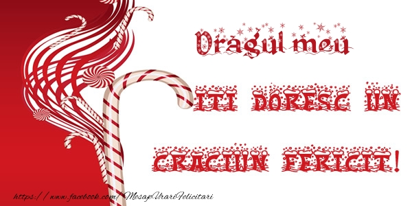 Felicitari frumoase de Craciun pentru Iubit | Dragul meu iti doresc un Craciun Fericit!