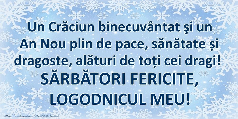 Felicitari frumoase de Craciun pentru Logodnic | Un Crăciun binecuvântat şi un An Nou plin de pace, sănătate și dragoste, alături de toți cei dragi! SĂRBĂTORI FERICITE, logodnicul meu!