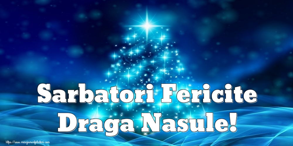 Felicitari frumoase de Craciun pentru Nas | Sarbatori Fericite draga nasule!