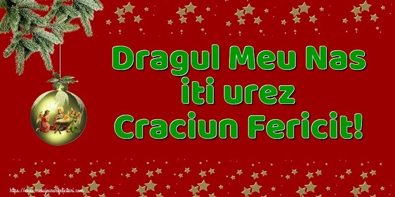 Felicitari frumoase de Craciun pentru Nas | Dragul meu nas iti urez Craciun Fericit!