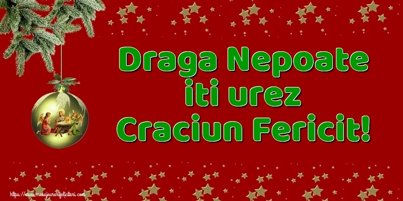 Felicitari frumoase de Craciun pentru Nepot | Draga nepoate iti urez Craciun Fericit!