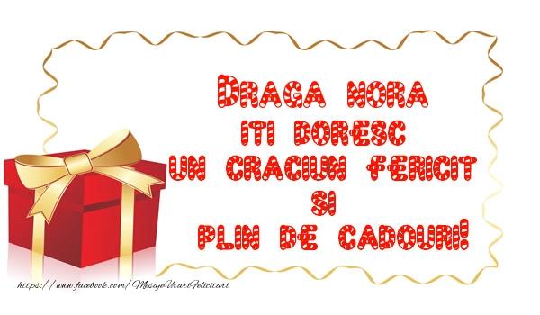 Felicitari frumoase de Craciun pentru Nora | Draga nora iti doresc un Craciun Fericit  si  plin de cadouri!