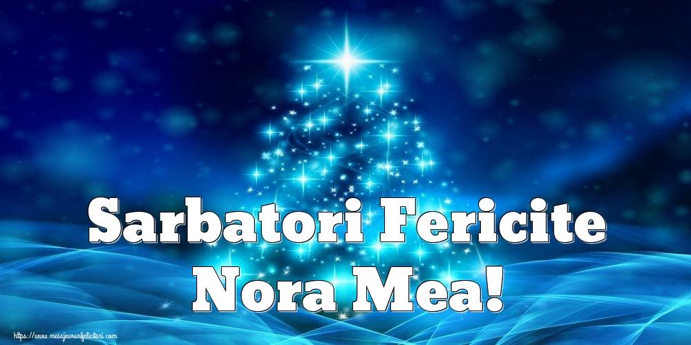 Felicitari frumoase de Craciun pentru Nora   Sarbatori Fericite nora mea!