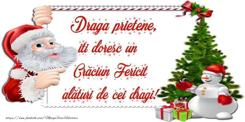 Felicitari frumoase de Craciun pentru Prieten | Draga prietene, iti doresc un Crăciun Fericit alături de cei dragi!