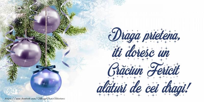 Felicitari frumoase de Craciun pentru Prietena | Draga prietena, iti doresc un Crăciun Fericit alături de cei dragi!