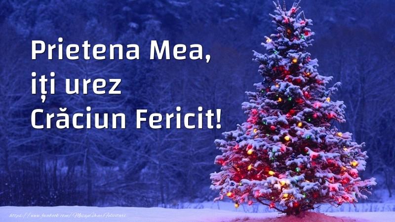 Felicitari frumoase de Craciun pentru Prietena | Prietena mea, iți urez Crăciun Fericit!