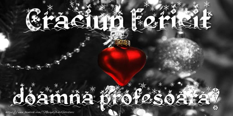 Felicitari frumoase de Craciun pentru Profesoara | Craciun Fericit doamna profesoara!