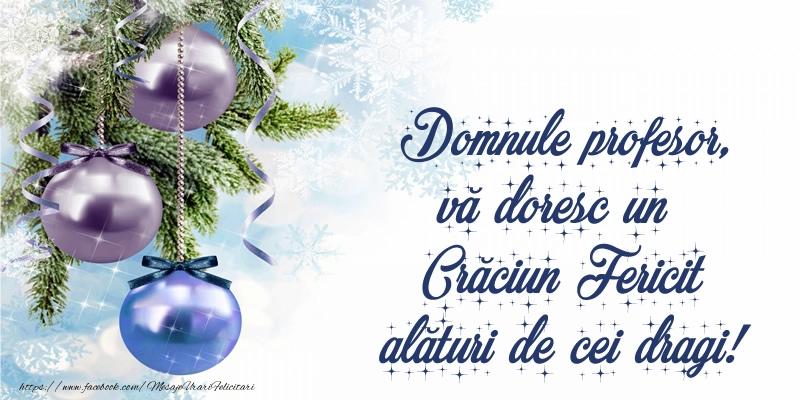 Felicitari frumoase de Craciun pentru Profesor | Domnule profesor, vă doresc un Crăciun Fericit alături de cei dragi!