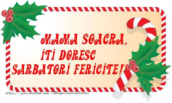 Felicitari frumoase de Craciun pentru Soacra | Mama soacra Iti Doresc Sarbatori Fericite!