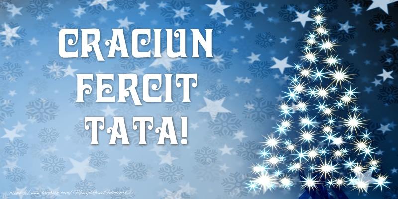Felicitari frumoase de Craciun pentru Tata | Craciun Fericit tata!