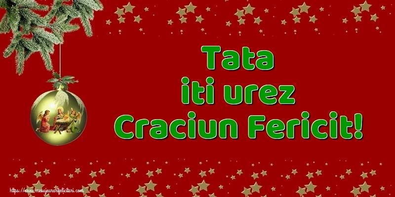 Felicitari frumoase de Craciun pentru Tata | Tata iti urez Craciun Fericit!