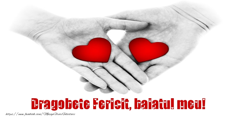 Felicitari frumoase de Dragobete pentru Baiat | Dragobete Fericit, baiatul meu!