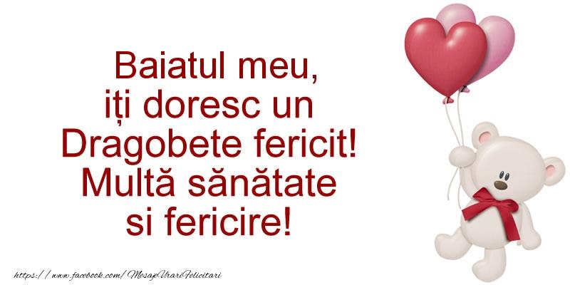 Felicitari frumoase de Dragobete pentru Baiat | Baiatul meu iti doresc un Dragobete fericit! Multa sanatate si fericire!