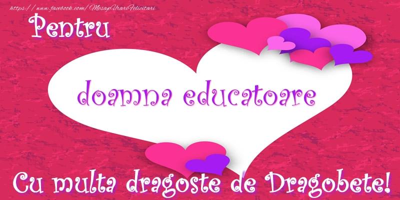 Felicitari frumoase de Dragobete pentru Educatoare | Pentru doamna educatoare Cu multa dragoste de Dragobete!