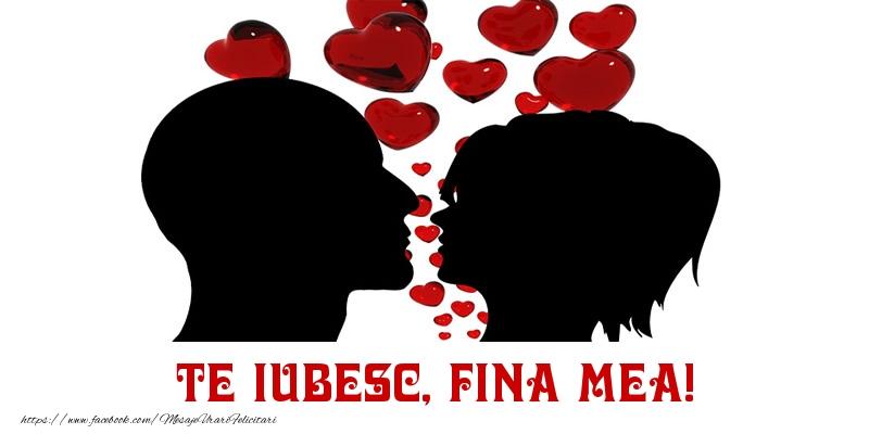 Felicitari frumoase de Dragobete pentru Fina | Te iubesc, fina mea!