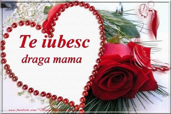 Felicitari frumoase de Dragobete pentru Mama | Te iubesc  draga mama