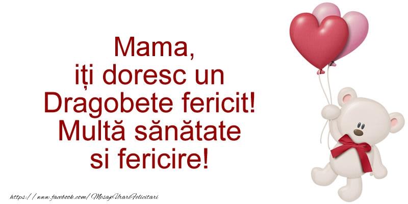 Felicitari frumoase de Dragobete pentru Mama | Mama iti doresc un Dragobete fericit! Multa sanatate si fericire!