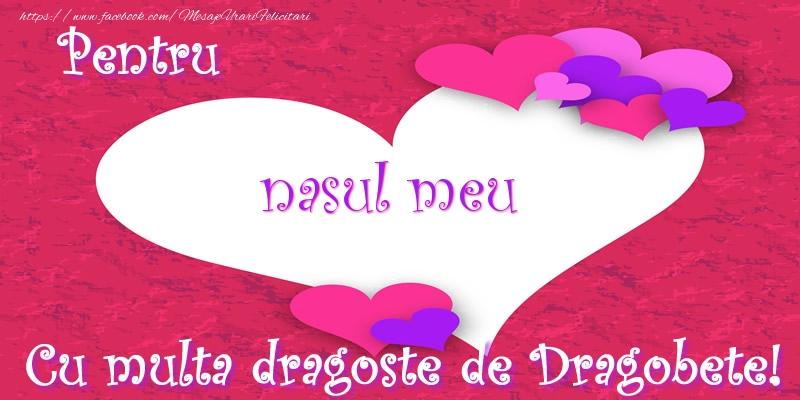 Felicitari frumoase de Dragobete pentru Nas | Pentru nasul meu Cu multa dragoste de Dragobete!