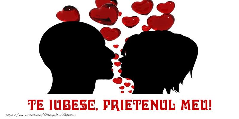 Felicitari frumoase de Dragobete pentru Prieten | Te iubesc, prietenul meu!