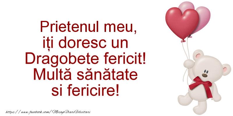 Felicitari frumoase de Dragobete pentru Prieten | Prietenul meu iti doresc un Dragobete fericit! Multa sanatate si fericire!