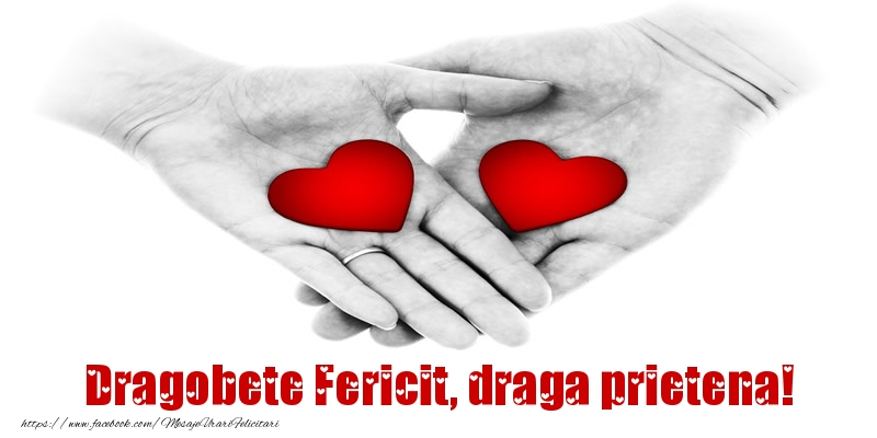 Felicitari frumoase de Dragobete pentru Prietena | Dragobete Fericit, draga prietena!