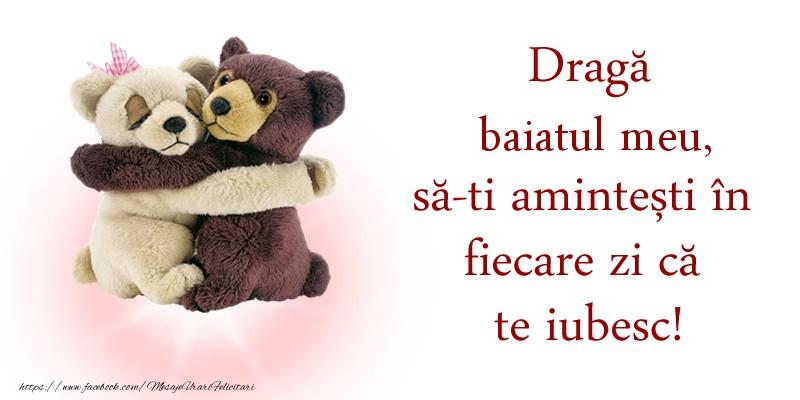 Felicitari frumoase de dragoste pentru Baiat | Draga baiatul meu, sa-ti amintesti in fiecare zi ca te iubesc!