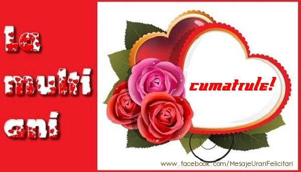 Felicitari frumoase de dragoste pentru Cumatru | La multi ani cumatrule!