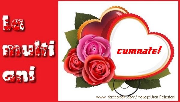Felicitari frumoase de dragoste pentru Cumnat | La multi ani cumnate!