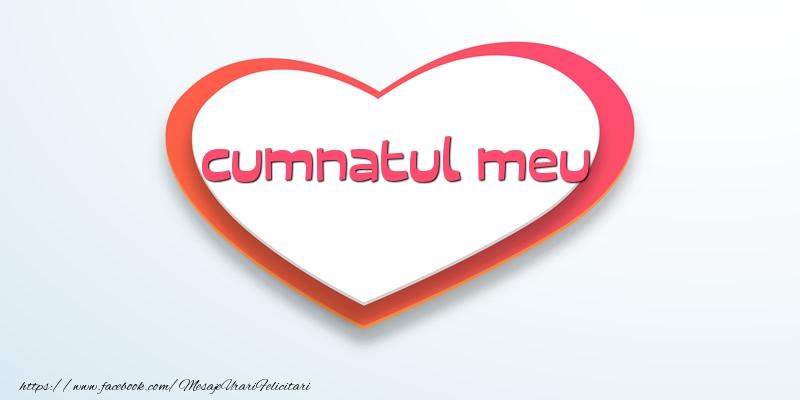 Felicitari frumoase de dragoste pentru Cumnat | Love cumnatul meu