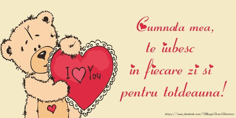 Felicitari frumoase de dragoste pentru Cumnata | Cumnata mea, te iubesc in fiecare zi si pentru totdeauna!